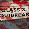 Class 3 Outbreak